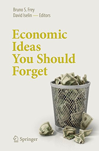 Economic Ideas You Should Forget