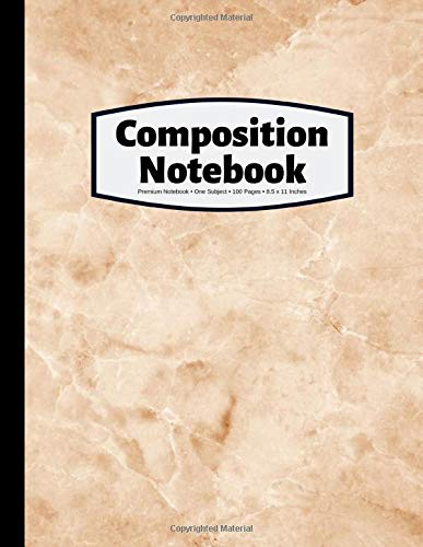 Composition Notebook: Marble Composition   100 Pages   Premium Wide Ruled   8.5x11 Inches   Beige Marble