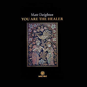 You Are the Healer (2020 Remaster)
