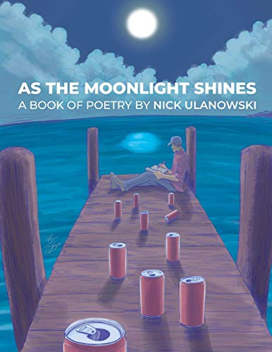 As The Moonlight Shines (English Edition)