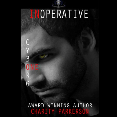 Couverture de Inoperative: Cyborg One