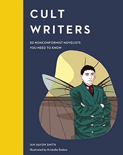 Image of Cult Writers: 50 Nonconformist Novelists You Need to Know (Cult Figures)