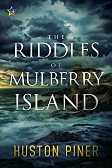 The Riddles of Mulberry Island by [Huston Piner]