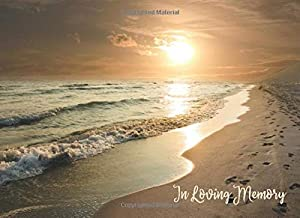 In Loving Memory: Guest Condolence & Memorial Book for Funerals