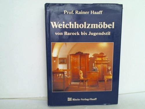 Weichholzmöbel - Von Barock bis Jugendstil