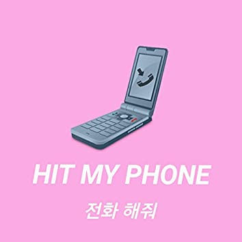 Hit My Phone (feat. Inseon Choi)