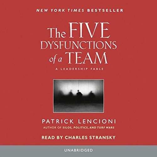 The Five Dysfunctions of a Team     A Leadership Fable              By:                                                                                                                                 Patrick Lencioni                               Narrated by:                                                                                                                                 Charles Stransky; introduction by Patrick Lencioni                      Length: 3 hrs and 42 mins     9,422 ratings     Overall 4.6