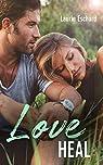 Love heal par Laurie  Eschard