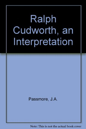 Ralph Cudworth: An Interpretation