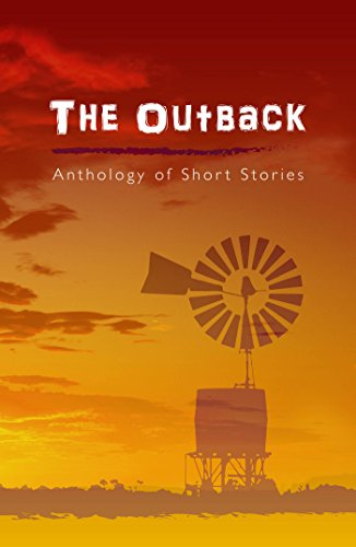 The Outback: Anthology of Short Stories (English Edition)