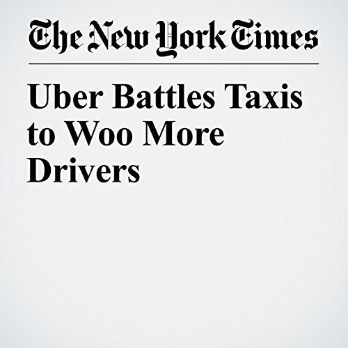 Uber Battles Taxis to Woo More Drivers copertina