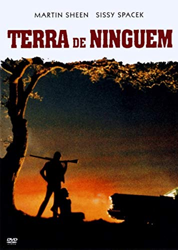 Terra de Ninguém (1973) - ( Badlands ) Terrence Malick