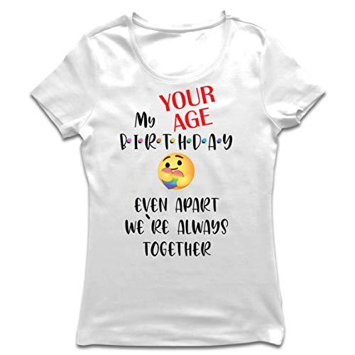lepni.me Camiseta Mujer Cuarentena Personalizada de Feliz Cumpleaños, Incluso Separados Estamos Juntos (Large Blanco Multicolor)