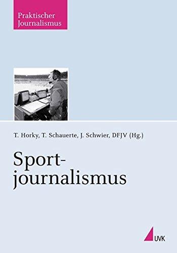 Sportjournalismus (Praktischer Journalismus)