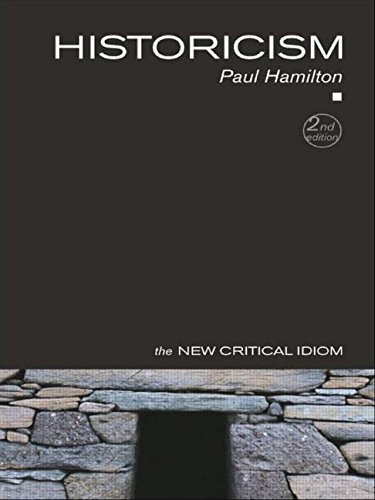 Historicism Second Edition (The New Critical Idiom)
