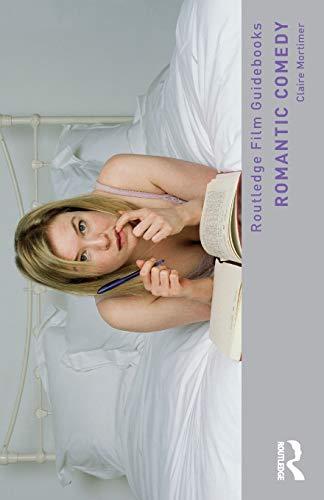 Romantic Comedy (Routledge Film Guidebooks)