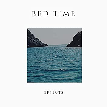 Bed Time Effects, Vol. 4