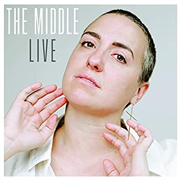 The Middle (Live)