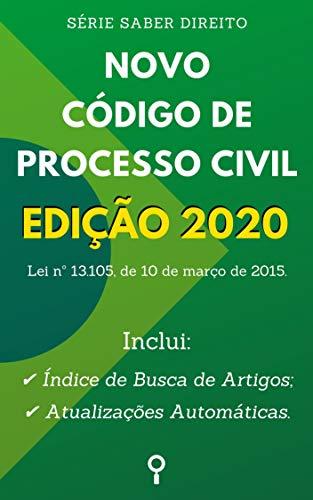 Novo Código de Processo Civil - Edição 2020: Inclui Busca de Artigos diretamente no Índice e Atualizações Automáticas.