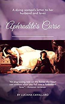 Aphrodite's Curse: A Short Story (Accursed Women Book 1) by [Luciana Cavallaro]