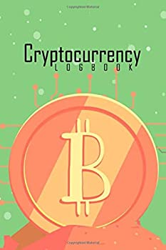 Cryptocurrency Logbook  Coin Tracker Journal  Trading Log Book For Crypto-Traders Investors & Miners to Track & Record Portfolio  Bit