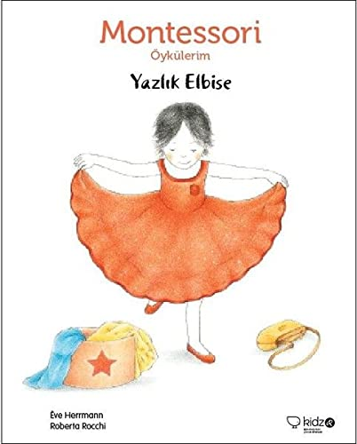Montessori Öykülerim - Yazlik Elbise