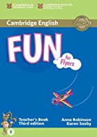 Fun for Flyers Teacher's Book with Audio (Cambridge English)
