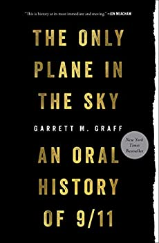 Only Plane in the Sky  An Oral History of 9/11