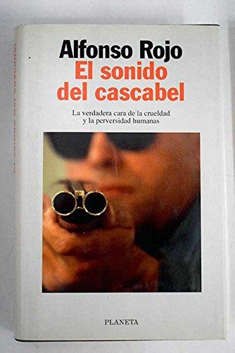 EL SONIDO DEL CASCABEL