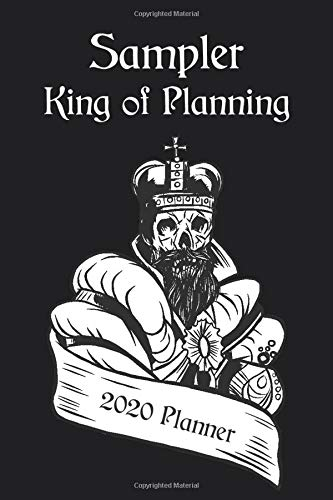 SAMPLER - King of Planning 2020 Planner: Profession Weekly & Monthly Planner for Men + Calendar View - Dec 2019 to Jan 2021 - Organizer, Business ... Appointment Calendar, Office Gift.