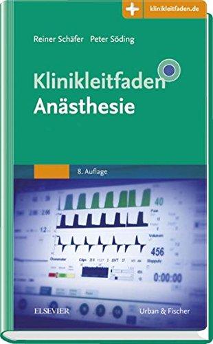 Klinikleitfaden Anästhesie: Mit Zugang zur Medizinwelt