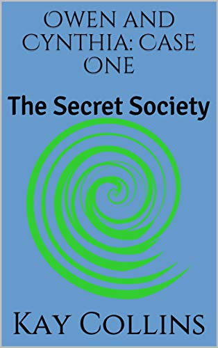 Owen and Cynthia: Case One: The Secret Society
