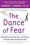 Image of The Dance of Fear: Rising Above Anxiety, Fear, and Shame to Be Your Best and Bravest Self