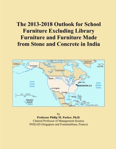The 2013-2018 Outlook for School Furniture Excluding Library Furniture and Furniture Made from Stone and Concrete in India