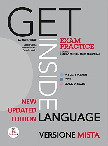 Get inside language. A1-B2. Student's book-Exam practice. Per le Scuole superiori. Con espansione online [Lingua inglese]