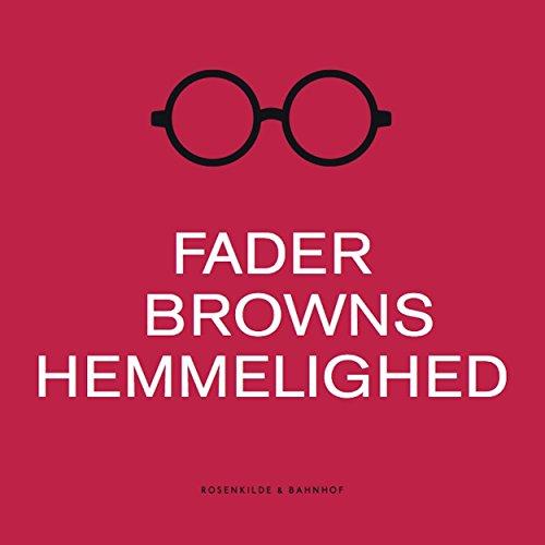 Fader Browns hemmelighed audiobook cover art