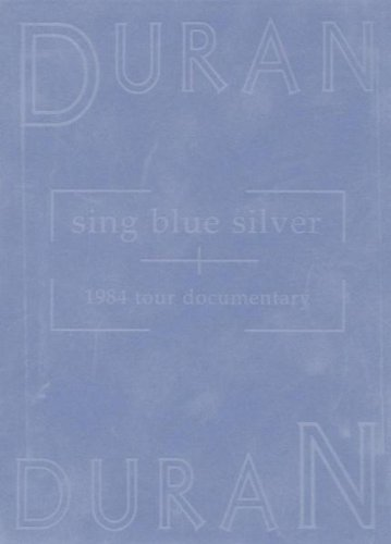 Duran Duran - Sing blue silver