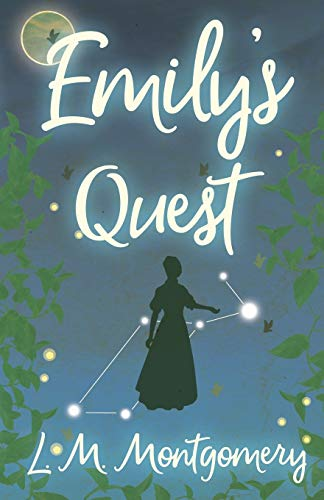 Emily's Quest (Emily Starr, Band 3)