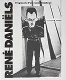 René Daniëls - Fragments d'un roman inachevé