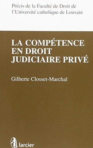 La Competence en Droit Judiciaire Prive