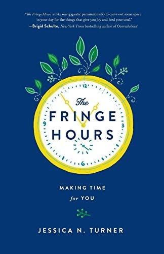 Fringe Hours Making Time For You By Turner Jessica N February 2015 product image