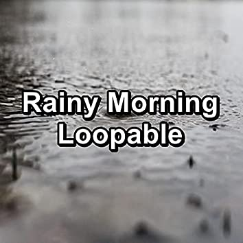 Rainy Morning Loopable