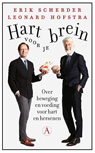 Hart voor je brein: Over beweging en voeding voor hart en hersenen (Dutch Edition)
