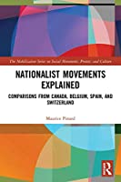 Nationalist Movements Explained: Comparisons from Canada, Belgium, Spain, and Switzerland