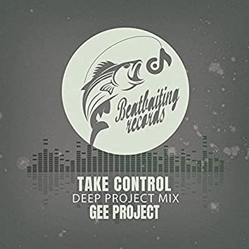 Take Control (Deep Project Mix)