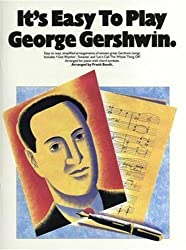 It\'S Easy To Play George Gershwin