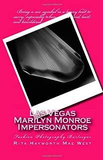 Las Vegas Marilyn Monroe Impersonators: Fashion Photography Burlesque