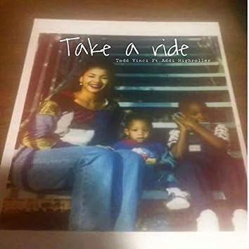 Take a Ride (feat. Addi Highroller)
