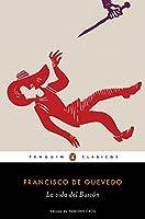 La vida del Buscón / The Swindler (Penguin Clasicos)