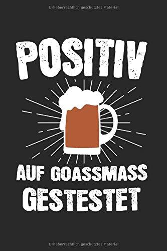 Positiv Auf Goaßmaß Getestet: Goaßmaß & Bier Notizbuch 6'x9' Goassmass Geschenk für Bayern & Bayrisch